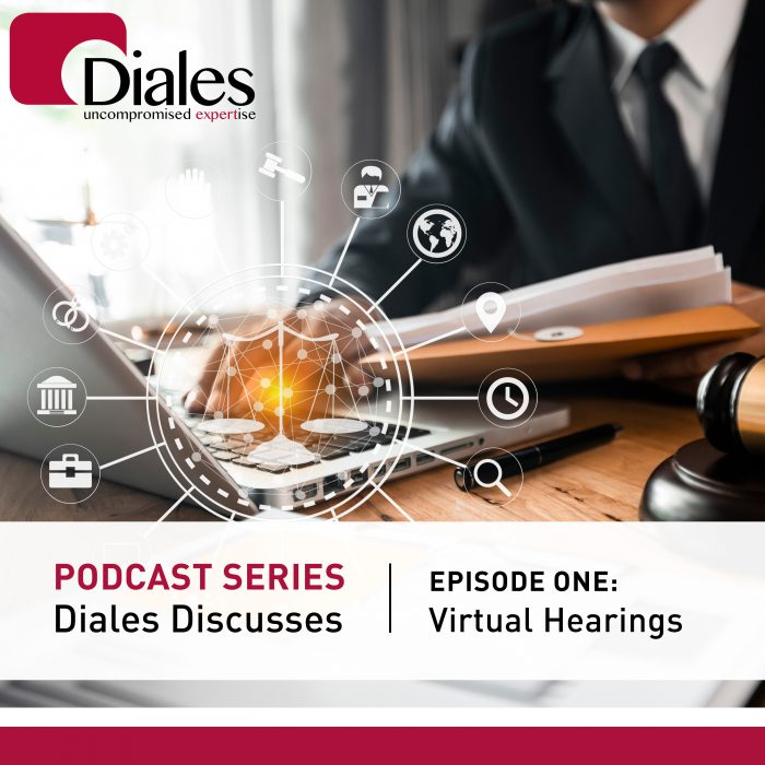 Podcast series : Diales Discusses - Virtual Hearings